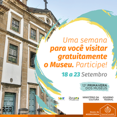 12ª Primavera dos Museus oferta acesso gratuito até domingo